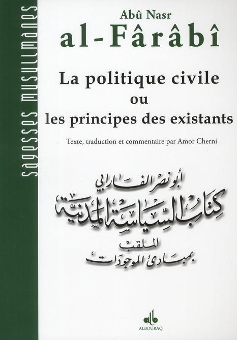 POLITIQUE CIVILE OU LES PRINCIPES DES EXISTANTS (LA)