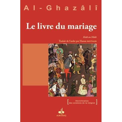 LIVRE DU MARIAGE (LE) - KITAB AN-NIKAH