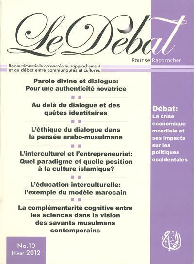 DEBAT N 10 (LE) : LA CRISE ECONOMIQUE MONDIALE ET SES IMPACTS SUR LES POLITIQUES OCCIDENTALES