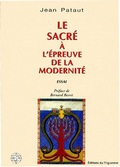 SACRE A L'EPREUVE DE LA MODERNITE (LE)