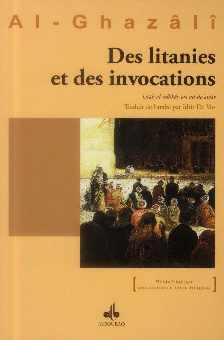 DES LITANIES ET DES INVOCATIONS