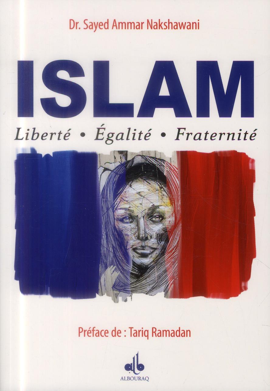 ISLAM : LIBERTE-EGALITE-FRATERNITE