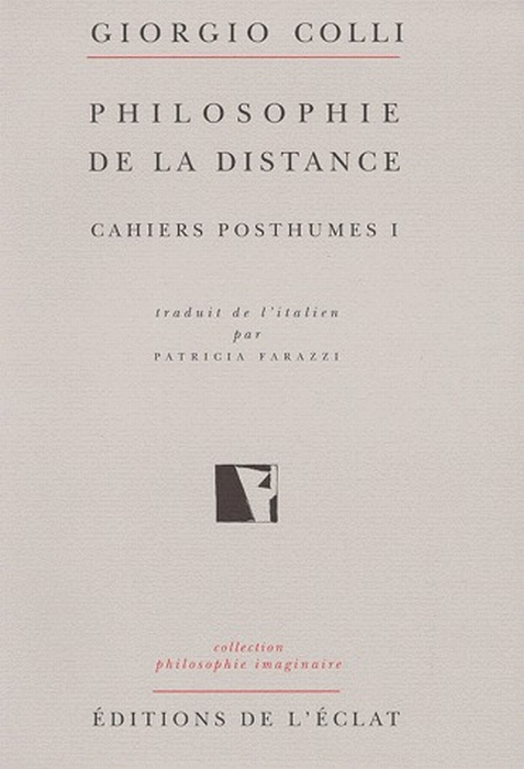 NIETZSCHE CAHIERS POSTHUMES I - PHILOSOPHIE DE DISTANCE