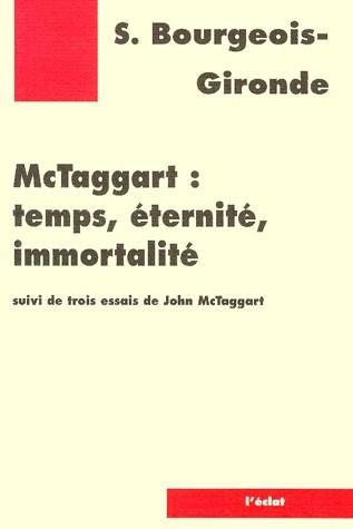 MC TAGGART : TEMPS, ETERNITE, IMMORTALITE