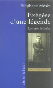 EXEGESE D'UNE LEGENDE. LECTURES DE KAFKA