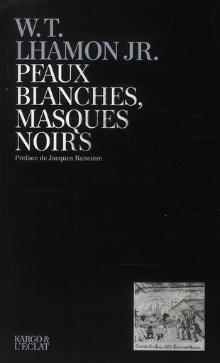 PEAUX BLANCHES, MASQUES NOIRS - PERFORMANCE BLACK FACE