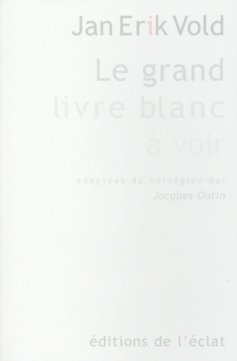LE GRAND LIVRE BLANC A VOIR