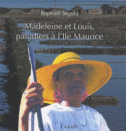 MADELEINE ET LOUIS, PALUDIERS A L'ILE MAURICE