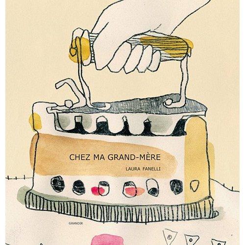 CHEZ MA GRAND-MERE