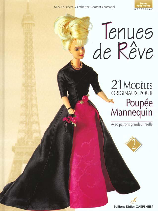 TENUES DE REVE - 21 MODELES POUR POUPEE MANNEQUIN