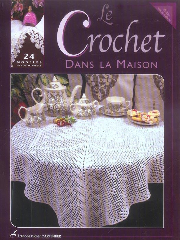 CROCHET DANS LA MAISON (LE)
