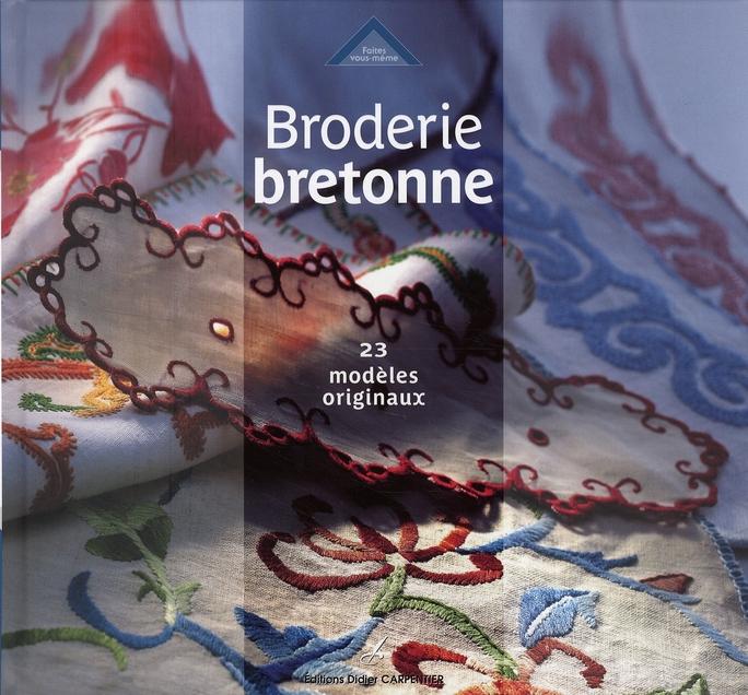 BRODERIE BRETONNE - 23 MODELES ORIGINAUX