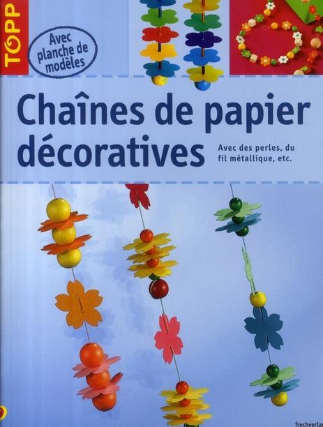 CHAINES DE PAPIER DECORATIVES