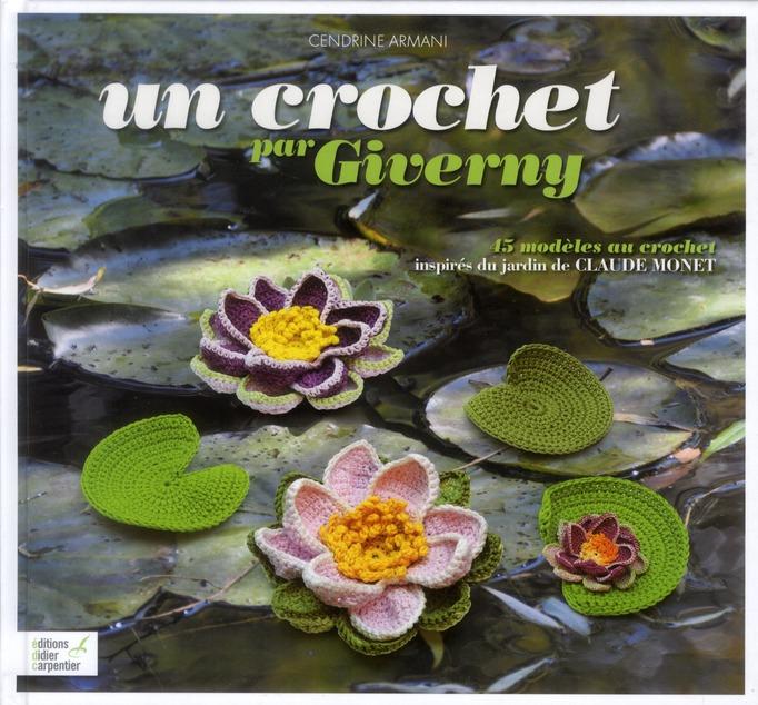 CROCHET PAR GIVERNY (UN) - 45 MODELES AU CROCHET