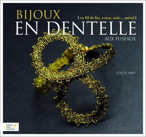 BIJOUX EN DENTELLE AUX FUSEAUX, EN FIL DE LIN, DE COTON, ...