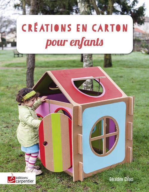 CREATIONS EN CARTON POUR ENFANTS
