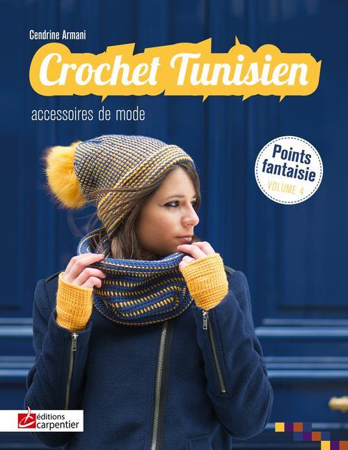 CROCHET TUNISIEN - ACCESSOIRES DE MODE T4
