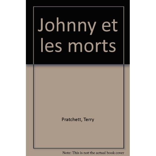 JOHNNY ET LES MORTS