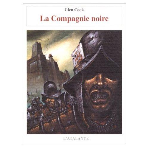 LA COMPAGNIE NOIRE 01 LA  COMPAGNIE NOIRE