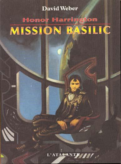 MISSION BASILIC HONOR HARRINGTON 1