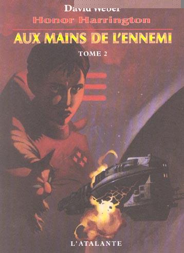 AUX MAINS DE L ENNEMI TOME 2 HONOR HARRINGTON7