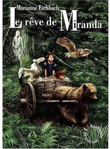 LE REVE DE MIRANDA
