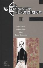 LA BRIGADE CHIMERIQUE - VOLUME 02