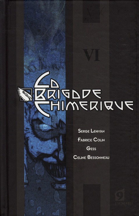 LA BRIGADE CHIMERIQUE - VOLUME 06