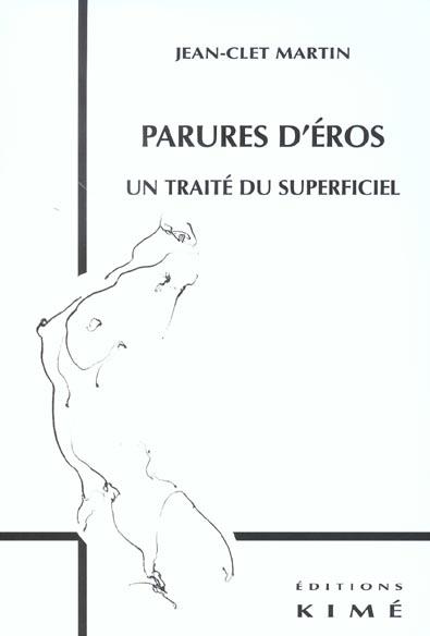 PARURES D'EROS - UN TAITE DU SUPERFICIEL