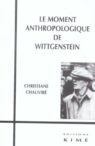 LE MOMENT ANTRHOPOLOGIQUE DE WITTGENSTEIN