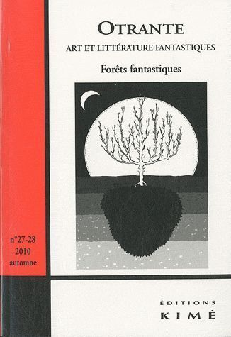 OTRANTE N 27-28 - FORETS FANTASTIQUES