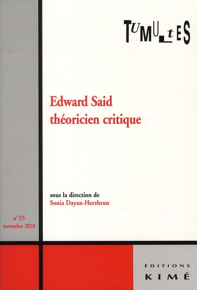 TUMULTES N 35 EDWARD SAID THEORICIEN CRITIQUE