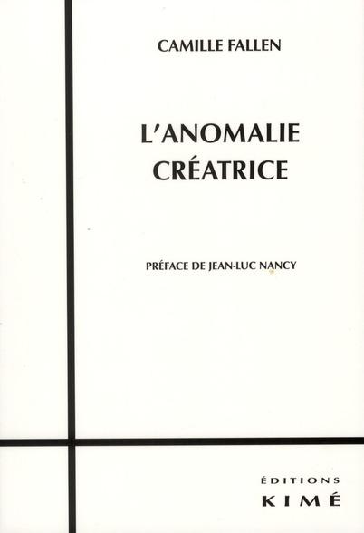L' ANOMALIE CREATRICE