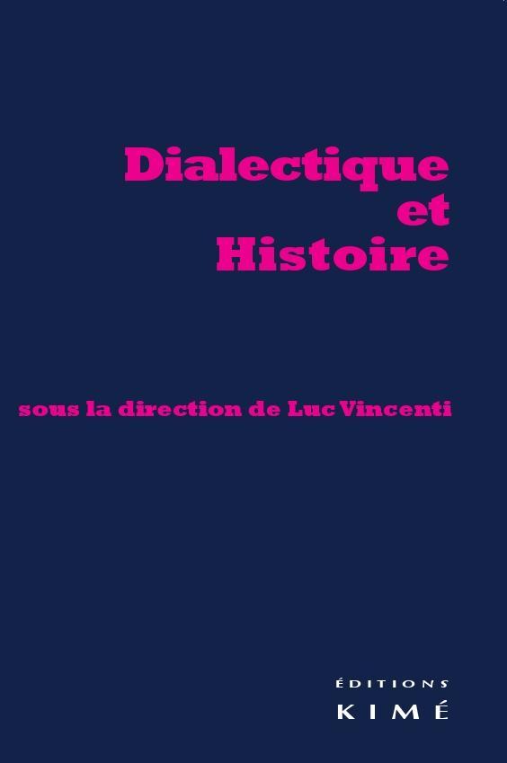DIALECTIQUE ET HISTOIRE