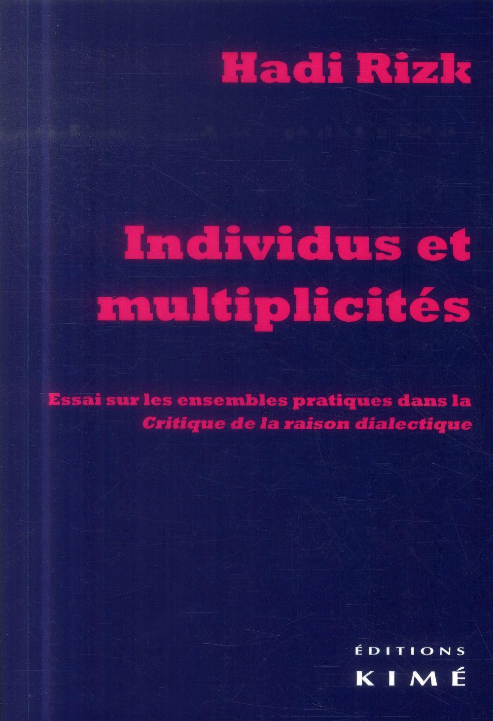 INDIVIDUS ET MULTIPLICITES - ESSAI SUR LES ENSEMBLES PRATIQUES...