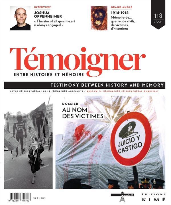 TEMOIGNER,ENTRE HISTOIRE ET MEMOIRE N 118 - AU NOM DE VICTIMES