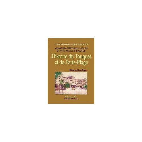 TOUQUET ET DE PARIS-PLAGE (HISTOIRE DU)