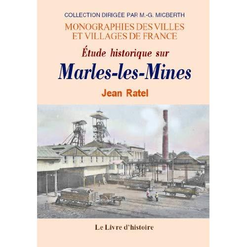 MARLES LES MINES (ETUDE HISTORIQUE SUR)