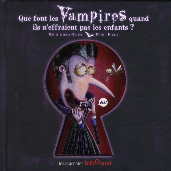 QUE FONT LES VAMPIRES...?