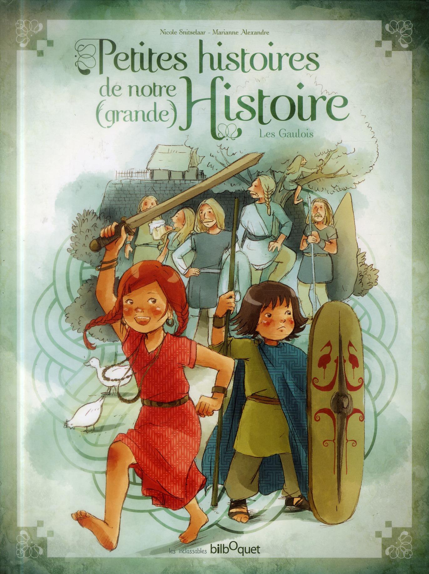 LES PTES HISTOIRES DE NOTRE HISTOIRE LES GAULOIS
