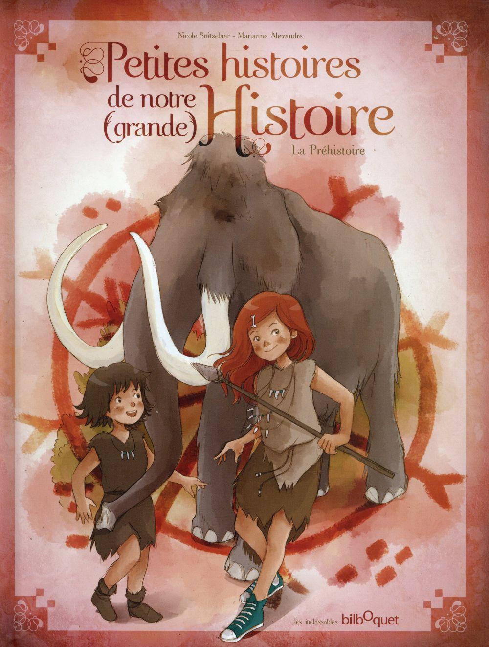 LES PETITES HISTOIRES DE NOTRE HISTOIRE 3 - LA PREHISTOIRE