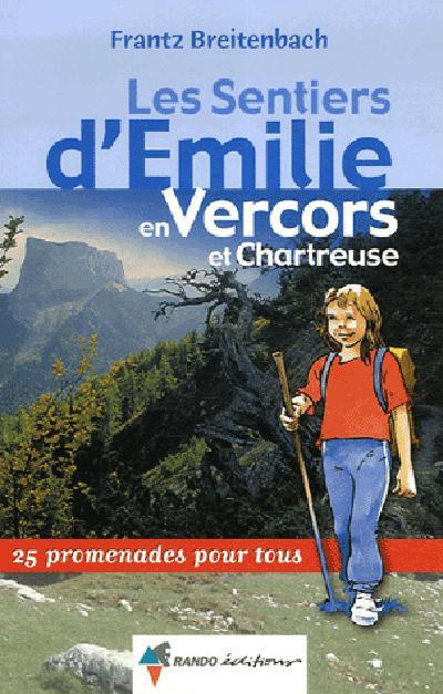 EMILIE VERCORS ET CHARTREUSE