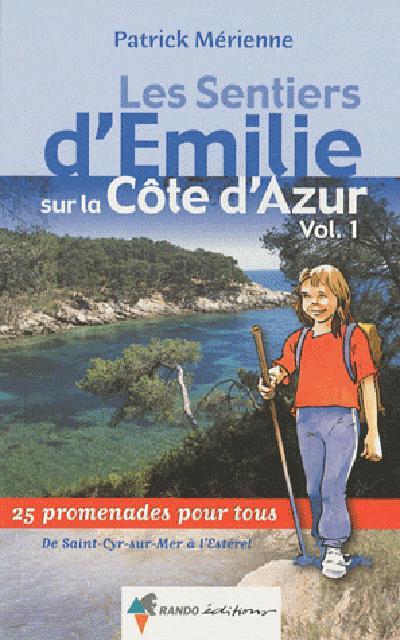 EMILIE SUR LA COTE D'AZUR 1 ST-CYR-SUR-MER A L'ESTEREL