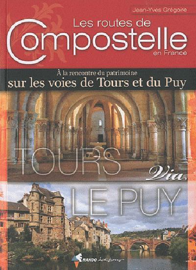 ROUTES DE COMPOSTELLE, TOURS VIA LE PUY