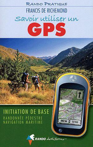 SAVOIR UTILISER UN GPS (N.E.)