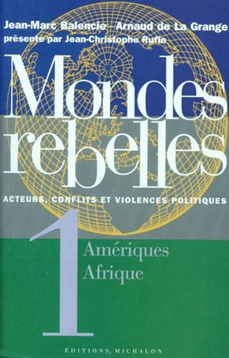 MONDES REBELLES - TOME 1 AMERIQUES AFRIQUE - VOL1