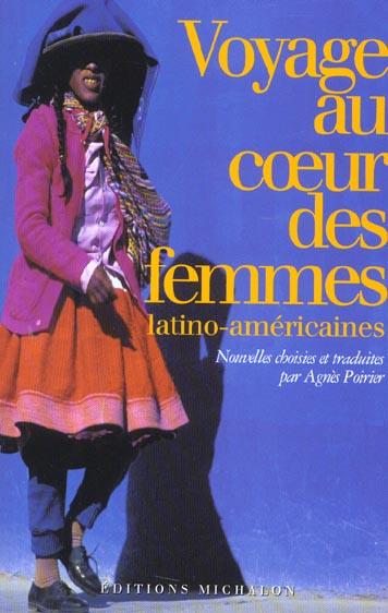 VOYAGE AU COEUR DES FEMME LATINO-AMERICAINES