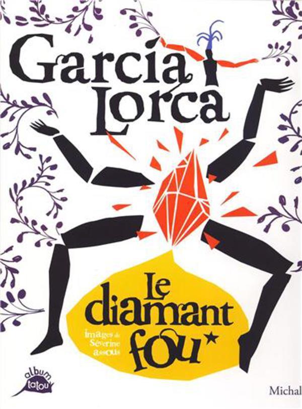 GARCIA LORCA - LE DIAMANT FOU