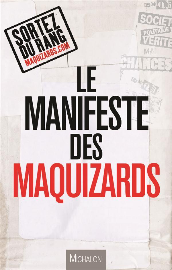 MANIFESTE DES MAQUIZARDS