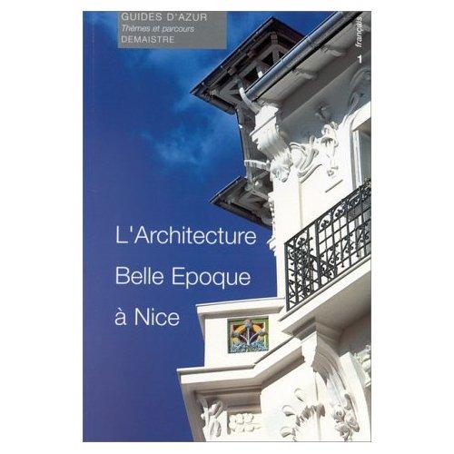 L'ARCHITECTURE BELLE EPOQUE A NICE